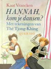 Hannah, kom je dansen ?