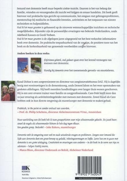 Had ik het maar geweten : praktisch basisboek over de omgang met dementie voor familie en zorgverleners