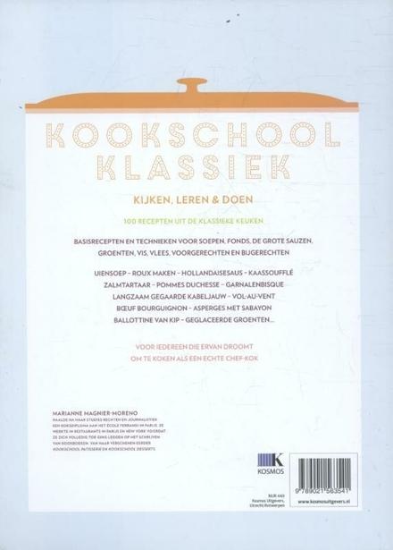 Kookschool klassiek : het grote handboek voor iedere chef