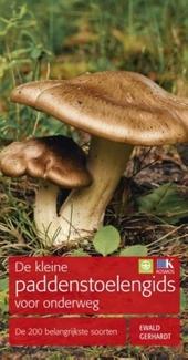 De kleine paddenstoelengids voor onderweg : de 200 belangrijkste soorten