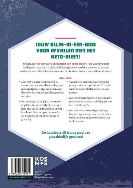 Het keto-dieet compleet : simpel en snel : in max 30 minuten op tafel, inclusief 14 dagen maaltijdplan