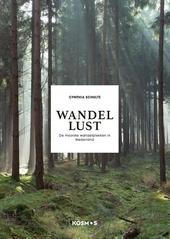 Wandellust : de mooiste wandelplekken in Nederland