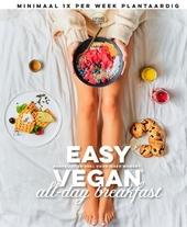 Easy vegan all-day breakfast : makkelijk en snel voor ieder moment