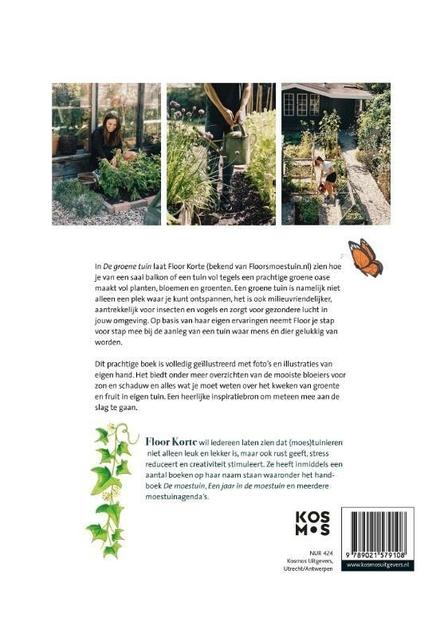 De groene tuin : stap voor stap naar een oase vol planten, bloemen en groenten
