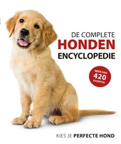 De complete hondenencyclopedie : kies je perfecte hond