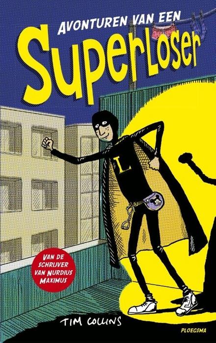 Avonturen van een superloser