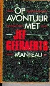 Op avontuur met Jef Geeraerts