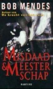 Misdaad en meesterschap