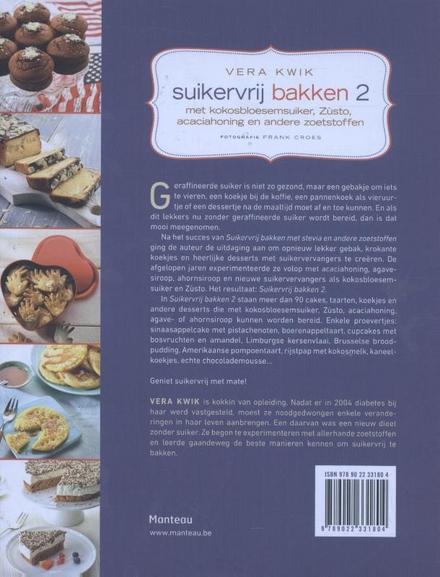 Suikervrij bakken : met kokosbloesemsuiker, Zùsto, acaciahoning en andere zoetstoffen. 2