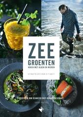 Zeegroenten : koken met algen en wieren : gezond en goed voor de planeet