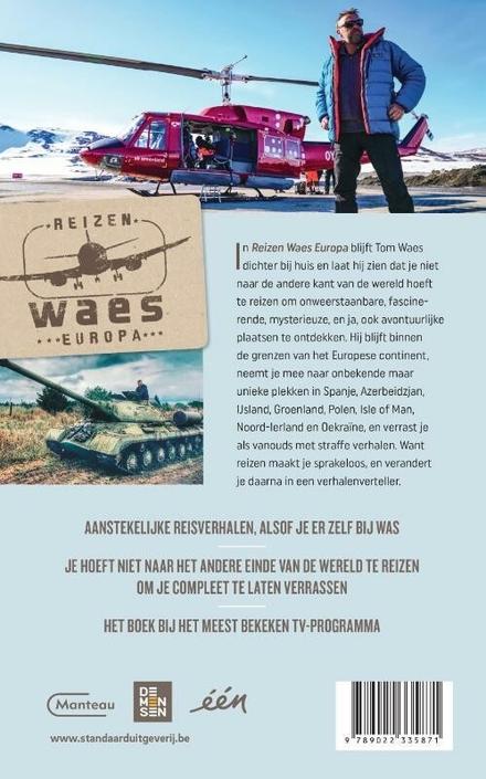 Reizen Waes Europa : straffe reisverhalen van Tom Waes