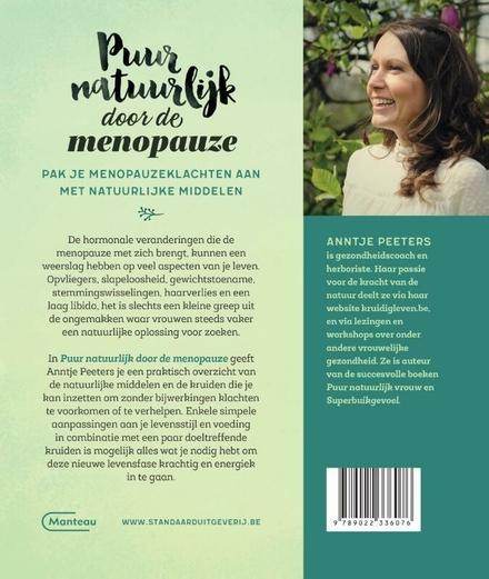Puur natuurlijk door de menopauze : pak je klachten doeltreffend aan zonder bijwerkingen
