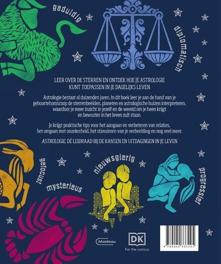 Astrologie : gebruik de invloed van de sterren en planeten in je dagelijks leven