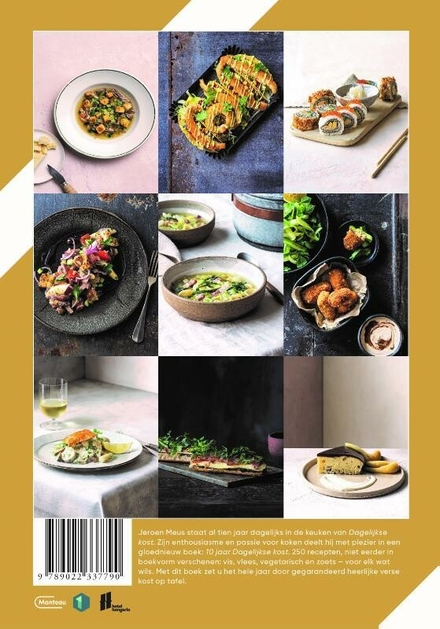 10 jaar Dagelijkse Kost : 250 nieuwe recepten