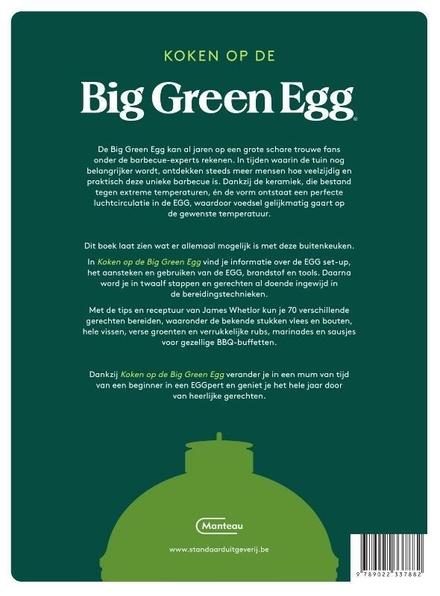 Koken op de Big Green Egg : van set-up tot bereidingstechnieken, met 70 recepten