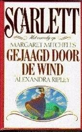 Scarlett : het vervolg op Margaret Mitchell's Gejaagd door de wind