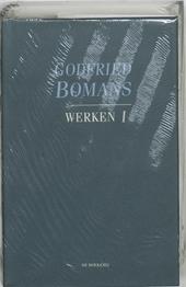 Werken I : Romans, kronieken, dagboeken