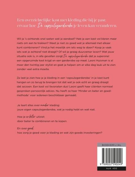 De capsulegarderobe : geluk in je kast : zo krijg je een opgeruimde kledingkast en leer je perfect mixen & matchen