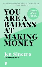 You are a badass at making money : adviezen om te krijgen wat je verdient