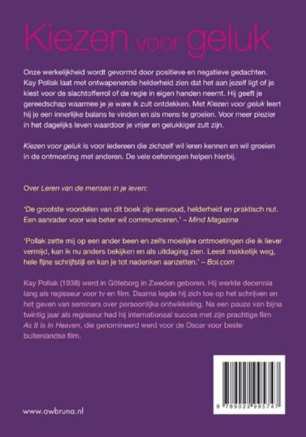 Kiezen voor geluk : een boek voor een beter leven