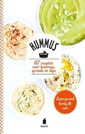 Hummus : 67 recepten voor hummus, spreads en dips