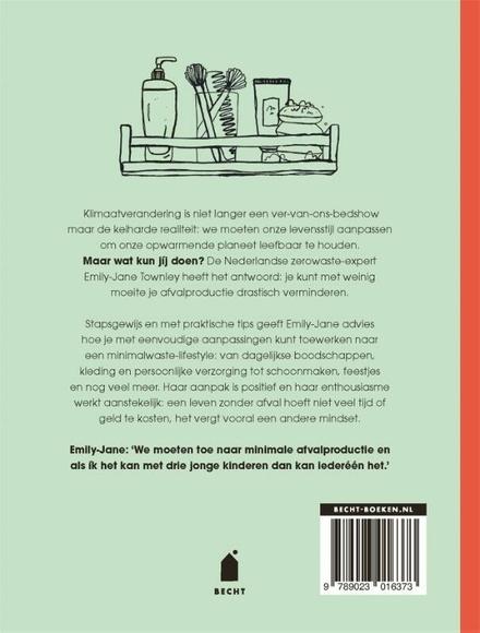 Leven zonder afval : een handleiding voor een minimalwaste-lifestyle