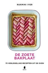 De zoete bakplaat : 75 verleidelijke recepten uit de oven