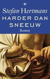 Harder dan sneeuw : roman