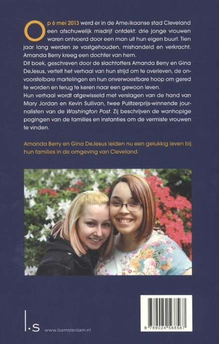 Tien jaar gevangen : de ontvoering van twee jonge vrouwen in Cleveland : een schokkend en waargebeurd verhaal