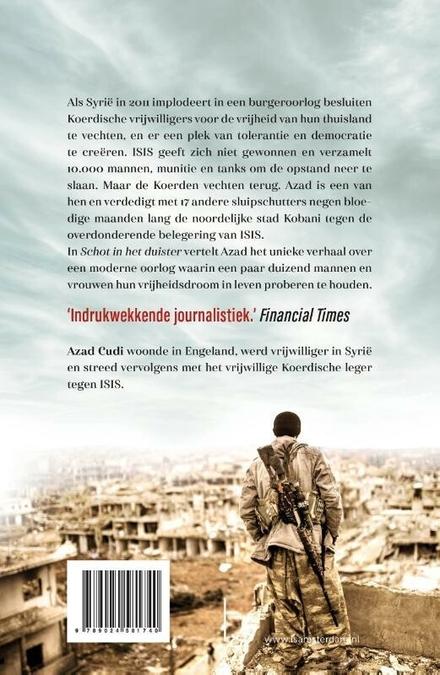 Schot in het duister : mijn leven als sluipschutter in de strijd tegen ISIS