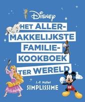 Het allermakkelijkste familiekookboek ter wereld : Disney