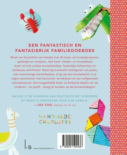 Het kook- klieder- en knutselboek voor kinderen : 60 ideeën om je nooit meer te vervelen