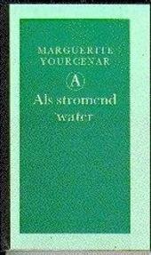 Als stromend water
