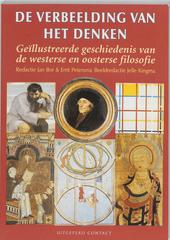 De verbeelding van het denken : geïllustreerde geschiedenis van de westerse en oosterse filosofie