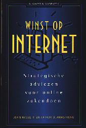 Winst op Internet : strategische adviezen voor online zakendoen