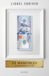 De Mandibles : een familiekroniek, 2029-2047 : roman