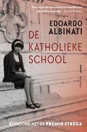 De katholieke school : roman