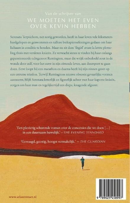 De weg van de meeste weerstand : roman