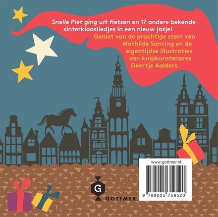 Snelle Piet ging uit fietsen : 18 sinterklaasliedjes op cd