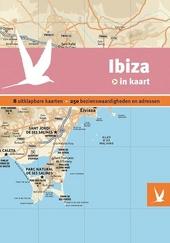 Ibiza in kaart : 8 uitklapbare kaarten, 250 bezienswaardigheden en adressen