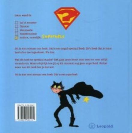 Hoe word ik een superheld?