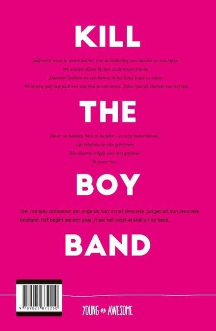Kill the Boy Band : hoe dun is de lijn tussen fan en freak?