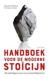 Handboek voor de moderne stoïcijn : 52 oefeningen voor een evenwichtig leven