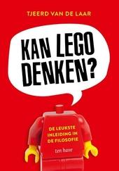 Kan lego denken? : de leukste inleiding in de filosofie
