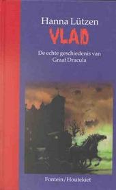 Vlad : de echte geschiedenis van graaf Dracula