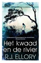 Het kwaad en de rivier