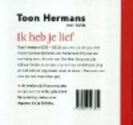 Spiksplinternieuw Ik heb je lief : Toon Hermans over liefde | Bibliotheek Merksplas CV-12