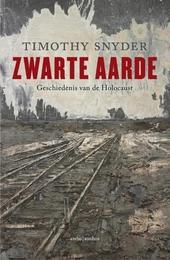 Zwarte aarde : geschiedenis van de Holocaust