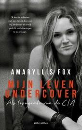 Mijn leven undercover : als topagente van de CIA