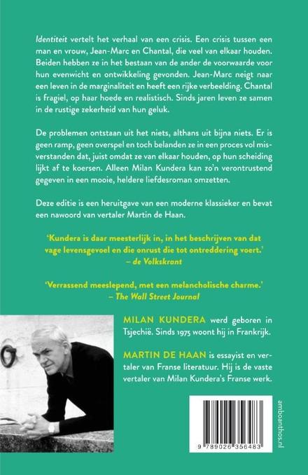 Identiteit : Milan Kundera ; vertaald uit het Frans en van een nawoord voorzien door Martin de Haan